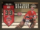 2010-11 Limited Retired Numbers PATRICK ROY # 199 1 1 Montreal Canadiens Insert