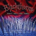 Blackthorne II: Don't Kill The Thrill, Blackthorne, Audio CD, New, FREE