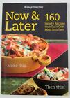 Weight Watchers Now  Later 160 Hearty Recipes Turn One Meal Into Two 2009