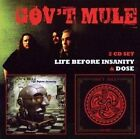 Govt Mule - Life Before Insanity C/W Dose (2cd) - Double CD - New