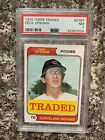 1974 TOPPS TRADED #579T CECIL UPSHAW PSA 7 KGC-31998
