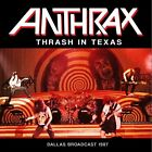 Anthrax - Thrash In Texas - CD - New