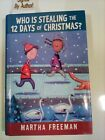 Signed Who Is Stealing the 12 Days of Christmas by Martha Freeman SIGNED