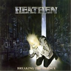 Heathen-Breaking the Silence (UK IMPORT) CD NEW