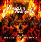 Angelus Apatrida-Evil Unleashed/Give 'Em War (UK IMPORT) CD NEW