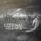 On Thorns I Lay - Eternal Silence - CD - New