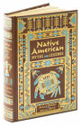 Native American Myths and Legends Leather Bond Collectible Editions