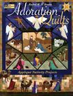 ADORATION QUILTS Applique Nativity Projects Rachel W N Brown 2006 PB