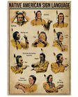 Native American Sign Language Poster Wall Art Print Home Decor Gift