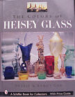 Direct from Authors Autographed The Colors of Heisey Glass by Randy  Debbie Coe