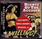 Rights Of The Accused Kick Happy Thrill Hungry Reckless & Willing Japan +2bt CD