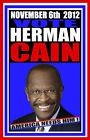 PRESIDENT HERMAN CAIN 2012 CAMPAIGN POSTER SIGN TEA PARTY