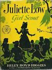 Juliette Low Girl Scout Childhood of Famous Americans Series HB DJ