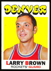 1971 72 TOPPS BASKETBALL #152 LARRY BROWN RC NM DENVER ROCKETS rookie ABA NBA