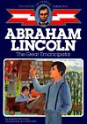 Abraham Lincoln The Great Emancipator Childhood of Famous Americans Augusta