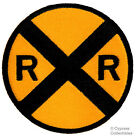 RAILROAD XING PATCH embroidered iron on ROAD SIGN TRAIN RR CROSSING Railway NEW