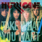 HURRICANE -TAKE WHAT YOU WANT -  Remastered Jewel Case Edition CD