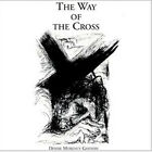 NEW The Way Of The Cross ~ Performer-Denise Morency Gannon CD