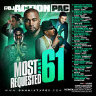 DJ ACTION PAC- MOST REQUESTED 61 (MIX CD) DRAKE,KANYE,FUTURE,RICH HOMIE,BIG SEAN