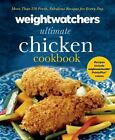 Weight Watchers Ultimate Chicken Cookbook 250 Fresh Fablulous Recipes