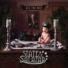 STATE OF SALAZAR - ALL THE WAY USED - VERY GOOD CD