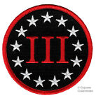 III PERCENTER ROUND PATCH embroidered iron on SECOND AMENDMENT 3 GUN RIGHTS NOW