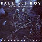 FALL OUT BOY - BELIEVERS NEVER DIE: THE GREATEST HITS USED - VERY GOOD CD