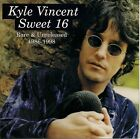 Kyle Vincent - Sweet 16 Rare & Unreleased 1986-1998