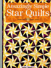 Quilting Amazingly Simple Star Quilts Retail 1995