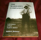 THE MARDLERS COMPANION EAST ANGLIAN DIALECT Robert Malster SIGNED Illustr
