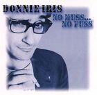DONNIE IRIS No Muss No Fuss *MINT* Mega-Rare 80s AOR *Original Primary label CD*