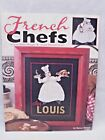 French Chefs Cross Stitch Pattern Book 3966 by Becca Barton Leisure Arts