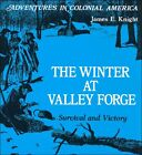 Beautiful Feet The Winter at Valley Forge Survival and Victory by Knight