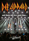 DEF LEPPARD: AND THERE WILL BE A NEXT TIME... LIVE FROM DETROIT USED - VERY GOOD