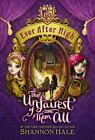 Ever After High The Unfairest of Them All
