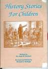 History Stories For Children by Dr John W Wayland Christian Liberty Press