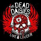THE DEAD DAISIES - LIVE & LOUDER [DIGIPAK] * USED - VERY GOOD CD