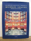 Michael Graves Selected and Current Works 1999 HB/DJ Master Architect Series