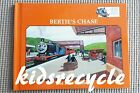 Thomas the Tank Engine Book Club - BERTIE'S CHASE (Rev. W. Awdry) - 1995 - EC