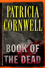 Book of the Dead by Patricia Cornwell Signed First Edition DJ 2007