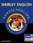 Shurley English Level 4 Homeschooling Made Easy Grammar  Composition Stud