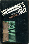 Sherbournes Folly by Nora Barry Crime Club First Edition dJ 1978