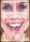 The Land of Laughs by Jonathan Carroll Centipede Press SND  Edition 2016