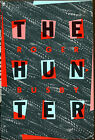 The Hunter by Roger Busby Crime Club First Edition DJ 1989