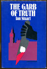 The Garb of Truth by Ian Stuart Crime Club First American Edition DJ 1984