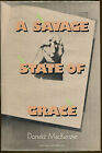 A Savage State of Grace by Donald MacKenzie Crime Club First Edition DJ 1988