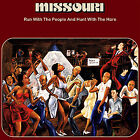 Missouri - Run With The People And Hunt With The Hare CD #G1848146