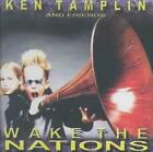 KEN TAMPLIN - WAKE THE NATIONS USED - VERY GOOD CD