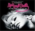 NEW YORK DOLLS - THE RETURN OF THE NEW YORK DOLLS: LIVE FROM ROYAL FESTIVAL HALL