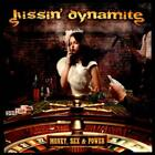 KISSIN' DYNAMITE - MONEY, SEX & POWER USED - VERY GOOD CD